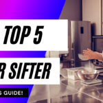 Top 7 Best Flour Sifter To Buy For your Kitchen- FULL BUYER'S GUIDE!